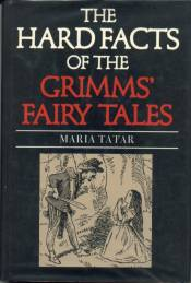 hard facts of the grimms fairy tales